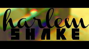 HARLEM SHAKE: THE NEW GANGNAM STYLE?